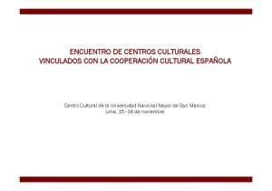ENCUENTRO DE CENTROS CULTURALES VINCULADOS CON LA COOPERACIÓN CULTURAL ESPAÑOLA