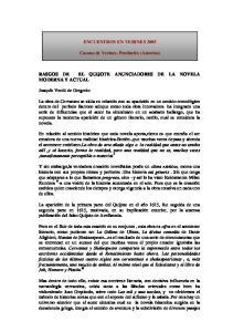 ENCUENTROS EN VERINES Casona de Verines. Pendueles (Asturias) RASGOS DE EL QUIJOTE ANUNCIADORES DE LA NOVELA MODERNA Y ACTUAL