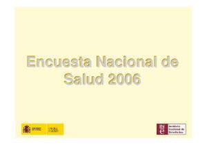 Encuesta Nacional de. Encuesta Nacional de Salud Salud 2006