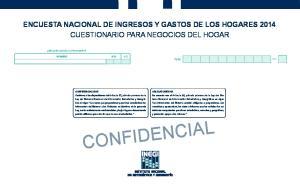 ENCUESTA NACIONAL DE INGRESOS Y GASTOS DE LOS HOGARES 2014 CUESTIONARIO PARA NEGOCIOS DEL HOGAR