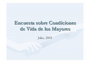 Encuesta sobre Condiciones de Vida de los Mayores. Julio, 2004