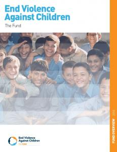 End Violence Against Children. The Fund