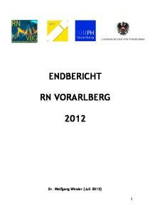 ENDBERICHT RN VORARLBERG. Dr. Wolfgang Winder (Juli 2012)