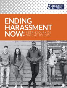 ENDING HARASSMENT NOW: KEEPING OUR KIDS SAFE AT SCHOOL