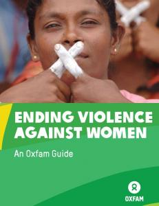 ENDING VIOLENCE AGAINST WOMEN. An Oxfam Guide. Ending Violence Against Women OXFAM i