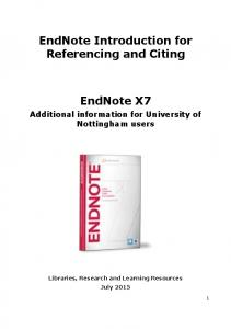 EndNote Introduction for Referencing and Citing. EndNote X7. Additional information for University of Nottingham users