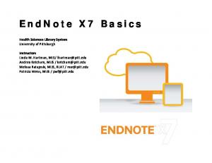 EndNote X7 Basics. Health Sciences Library System University of Pittsburgh