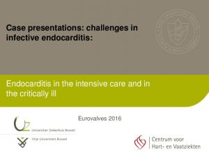 Endocarditis in the intensive care and in the critically ill