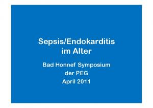 Endokarditis im Alter. Bad Honnef Symposium der PEG April 2011