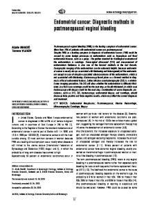 Endometrial cancer: Diagnostic methods in postmenopausal vaginal bleeding