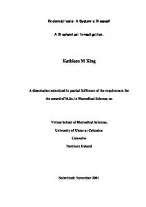 Endometriosis- A Systemic Disease? A Biochemical Investigation. Kathleen M King. A dissertation submitted in partial fulfilment of the requirement for