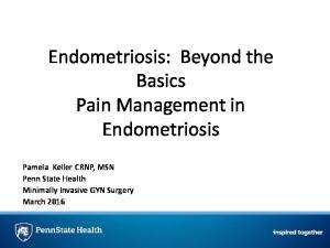 Endometriosis: Beyond the Basics Pain Management in Endometriosis