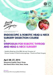 ENDOSCOPIC & ROBOTIC HEAD & NECK SURGERY DISSECTION COURSE & SYMPOSIUM FOR ROBOTIC THYROID AND HEAD & NECK SURGERY