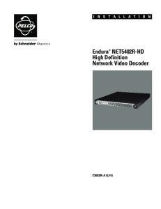Endura NET5402R-HD High Definition Network Video Decoder
