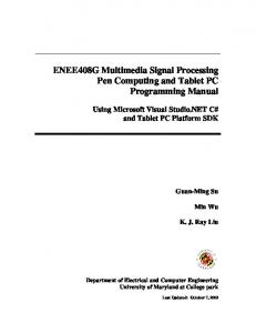 ENEE408G Multimedia Signal Processing Pen Computing and Tablet PC Programming Manual