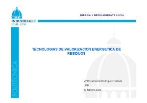 ENERGIA Y MEDIO AMBIENTE LOCAL TECNOLOGIAS DE VALORIZACION ENERGETICA DE RESIDUOS
