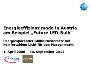 Energieeffizienz made in Austria am Beispiel Future LED-Bulb