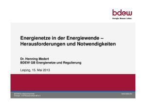 Energienetze in der Energiewende Herausforderungen und Notwendigkeiten