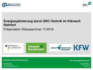 Energieoptimierung durch SRC-Technik im Klärwerk Steinhof