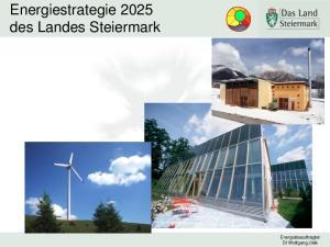 Energiestrategie 2025 des Landes Steiermark. Energiebeauftragter DI Wolfgang Jilek