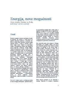 Energija, nove mogućnosti Ivica Aviani, Institut za fiziku (draft verzija 1, za internu upotrebu)