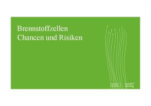 energy. Brennstoffzellen Chancen und Risiken