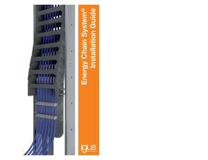 Energy Chain System. Installation Guide. plastics for longer life