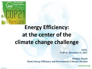 Energy Efficiency: at the center of the climate change challenge