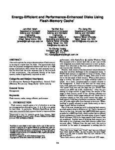 Energy-Efficient and Performance-Enhanced Disks Using Flash-Memory Cache