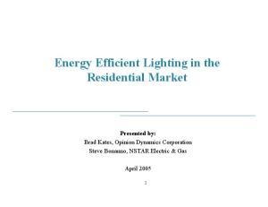 Energy Efficient Lighting in the Residential Market