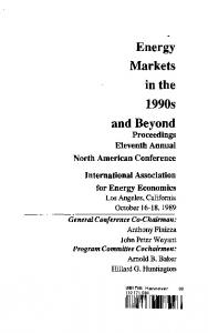 Energy Markets in the 1990s and Beyond