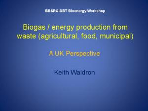 energy production from waste (agricultural, food, municipal)