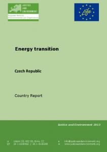 Energy transition. Czech Republic. Country Report. Justice and Environment 2013
