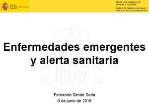 Enfermedades emergentes y alerta sanitaria