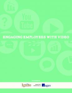 ENGAGING EMPLOYEES WITH VIDEO