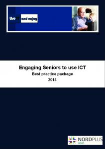 Engaging Seniors to use ICT