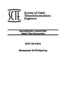 ENGINEERING COMMITTEE Digital Video Subcommittee SCTE Stereoscopic 3D PSI Signaling