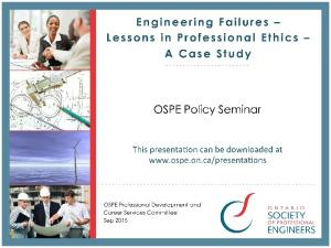 Engineering Failures Lessons in Professional Ethics A Case Study Outline of Presenta;on