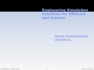 Engineering Simulation Solutions for Offshore and Subsea