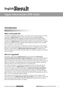 English. Upper-intermediate CEFR Guide. Introduction. What is this guide for? How is it organised?