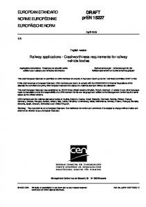 English version. Railway applications - Crashworthiness requirements for railway vehicle bodies