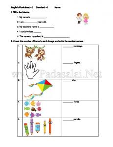 English Worksheet 3 Standard I Name: I. Fill in the blanks. 1. My name is. 2. I am years old. 3. My teacher s name is