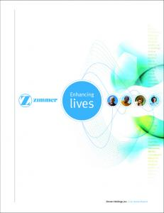 Enhancing. lives. Zimmer Holdings, Inc Annual Report