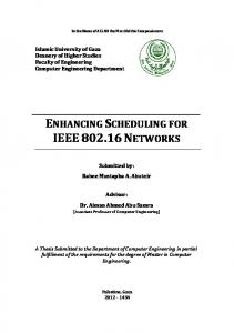 ENHANCING SCHEDULING FOR IEEE NETWORKS