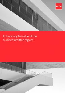 Enhancing the value of the audit committee report