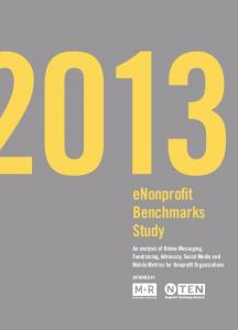 enonprofit Benchmarks Study An analysis of Online Messaging, Fundraising, Advocacy, Social Media and Mobile Metrics for Nonprofit Organizations