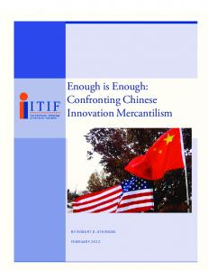 Enough is Enough: Confronting Chinese Innovation Mercantilism