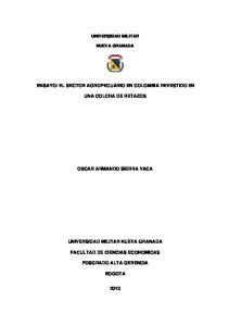 ENSAYO: EL SECTOR AGROPECUARIO EN COLOMBIA REVESTIDO EN UNA COLCHA DE RETAZOS OSCAR ARMANDO SIERRA VACA