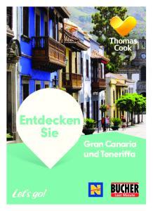 Entdecken Sie. Gran Canaria und Teneriffa