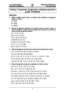 Enteros. Fracciones. Ecuaciones y sistemas de primer grado. Problemas